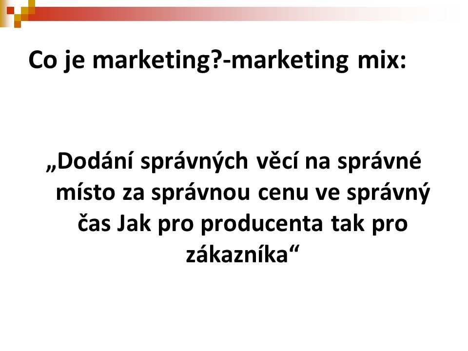 Co je marketing -marketing mix: