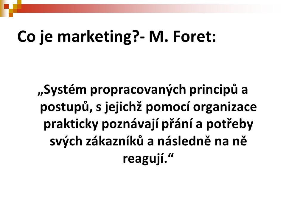 Co je marketing - M. Foret: