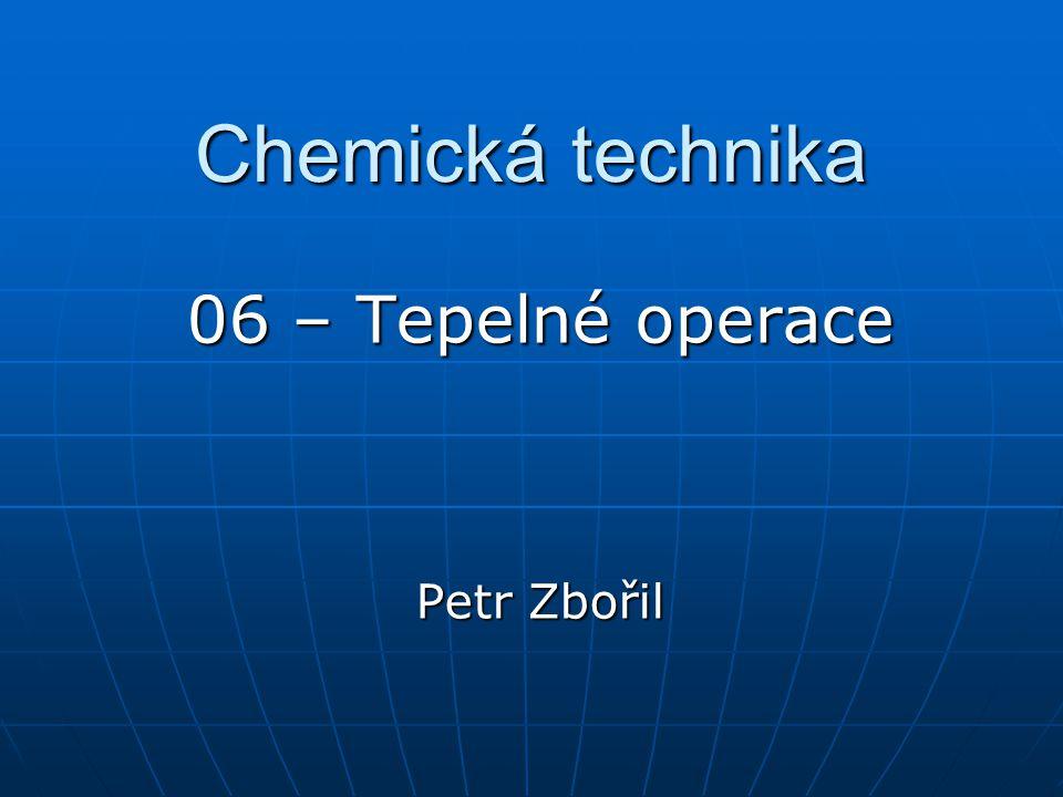 06 – Tepelné operace Petr Zbořil