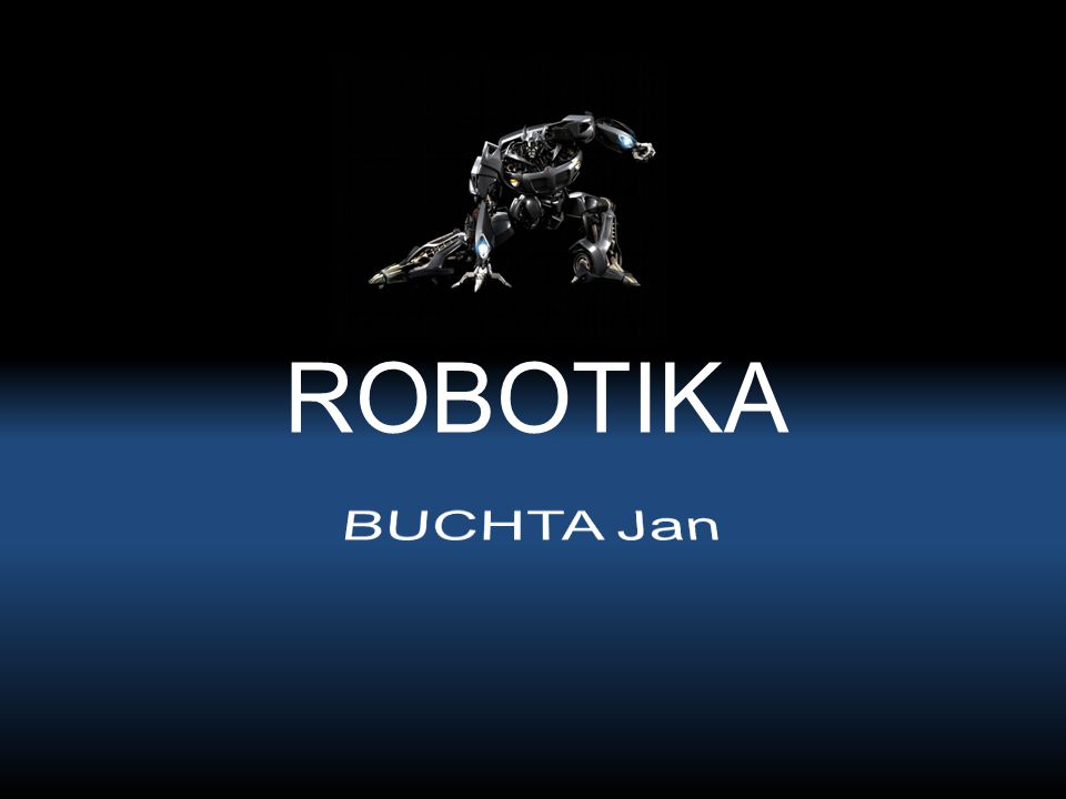 ROBOTIKA BUCHTA Jan