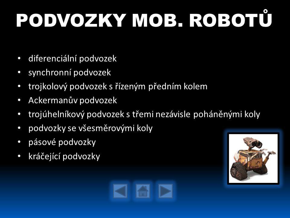 PODVOZKY MOB. ROBOTŮ diferenciální podvozek synchronní podvozek