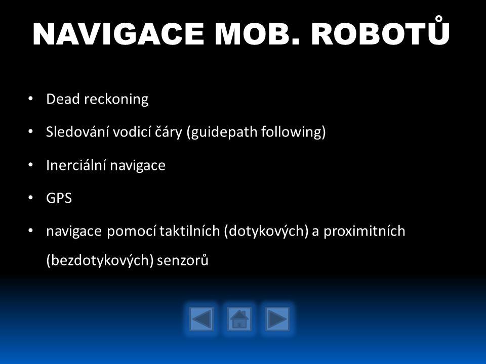 NAVIGACE MOB. ROBOTŮ Dead reckoning