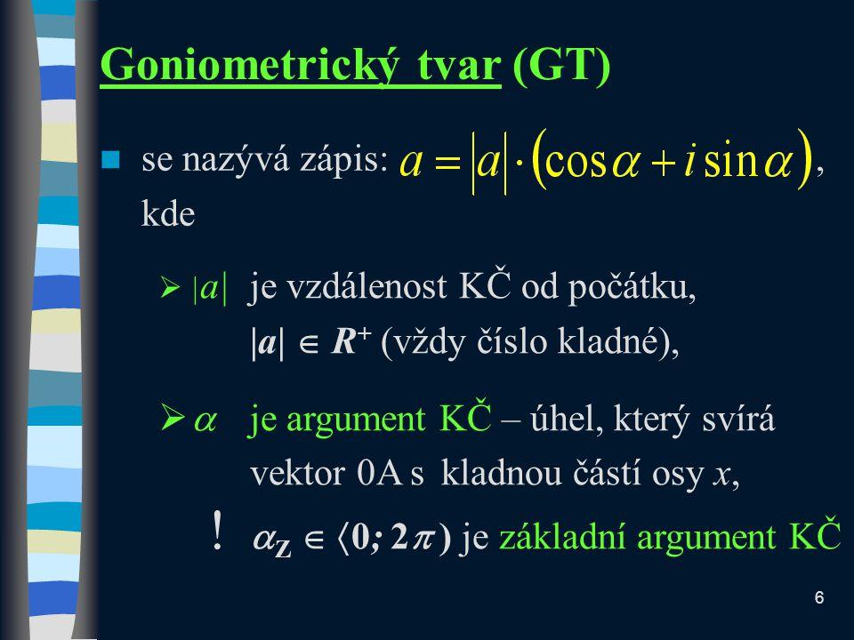 Goniometrický tvar (GT)