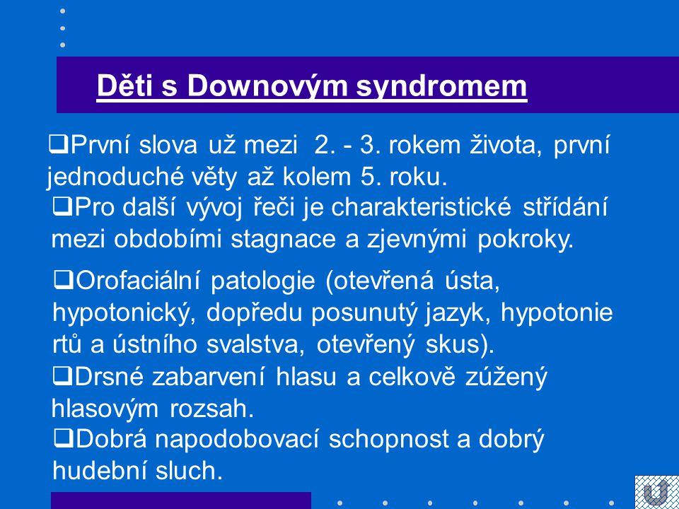 Děti s Downovým syndromem