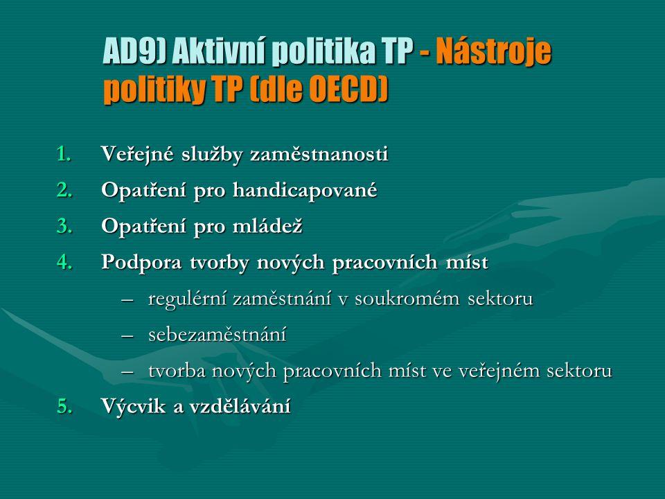 AD9) Aktivní politika TP - Nástroje politiky TP (dle OECD)