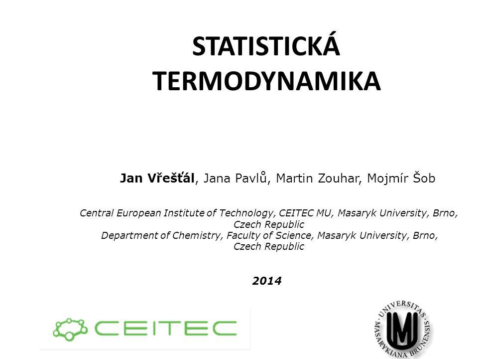 STATISTICKÁ TERMODYNAMIKA