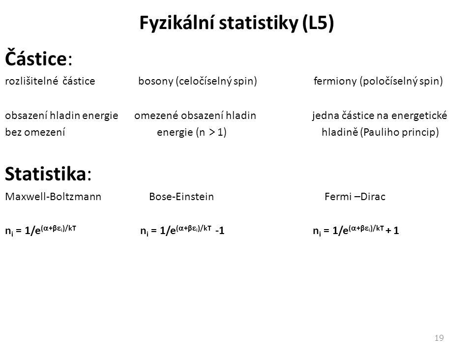 Fyzikální statistiky (L5)