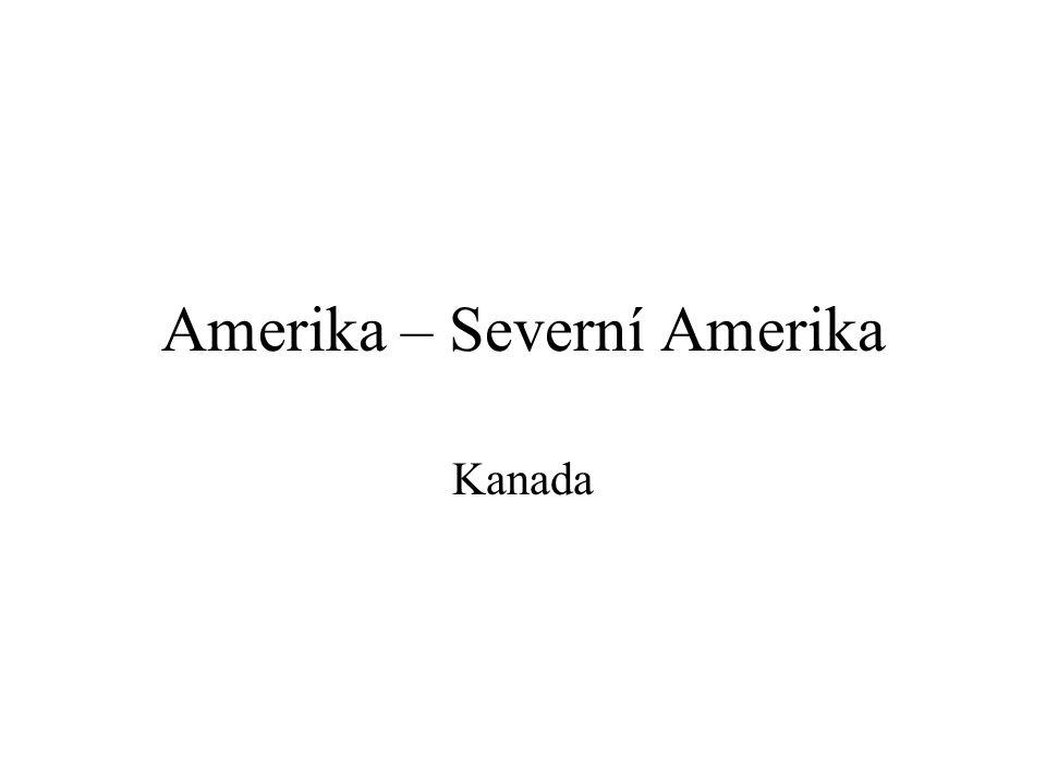 Amerika – Severní Amerika