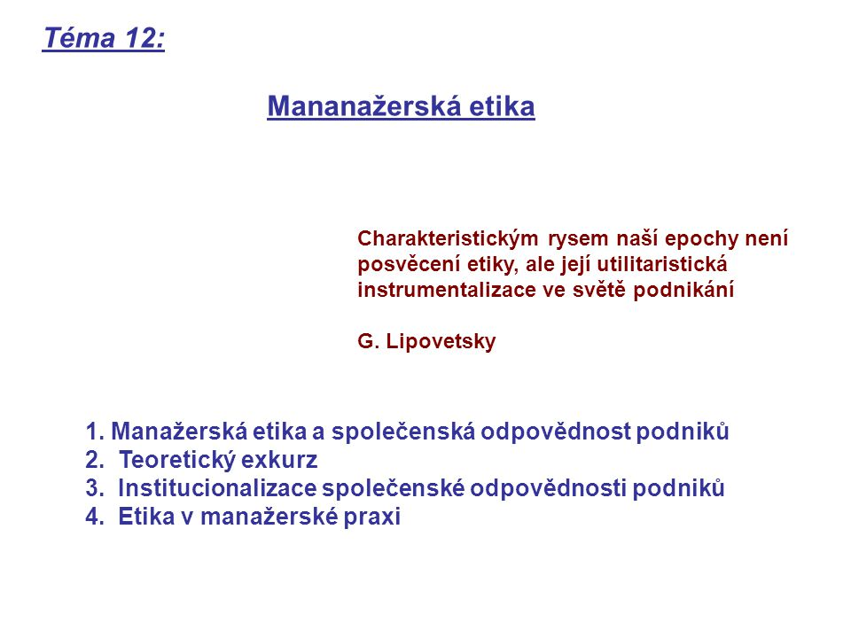 Téma 12: Mananažerská etika