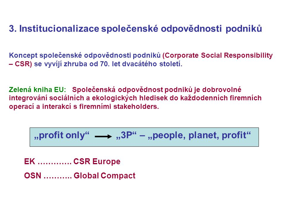"""profit only ""3P – ""people, planet, profit"