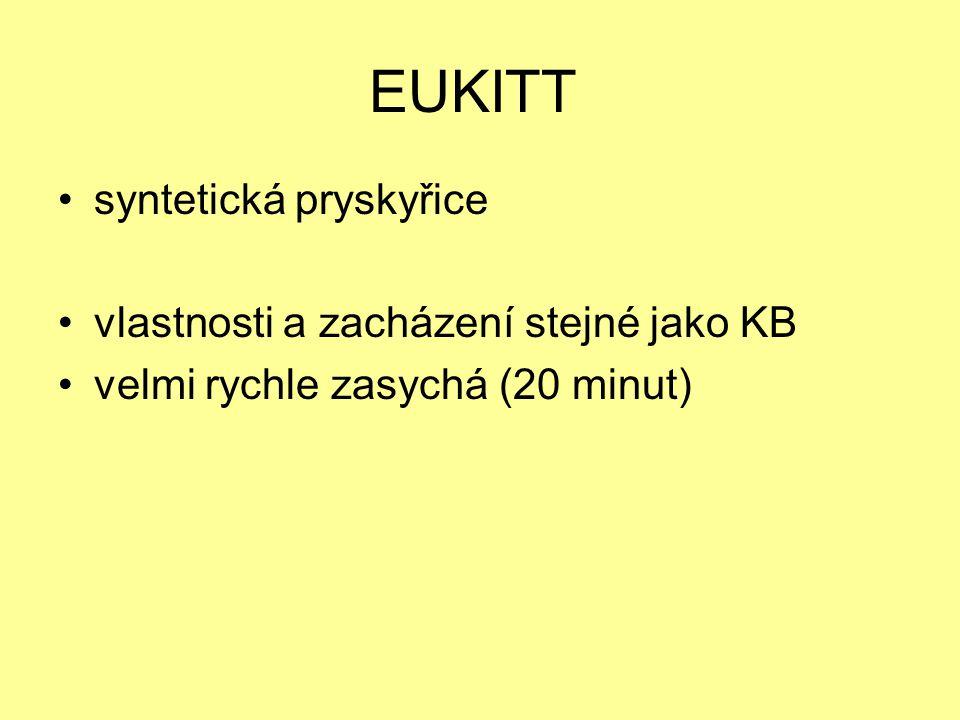 EUKITT syntetická pryskyřice vlastnosti a zacházení stejné jako KB