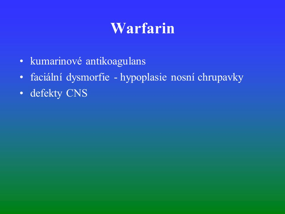 Warfarin kumarinové antikoagulans