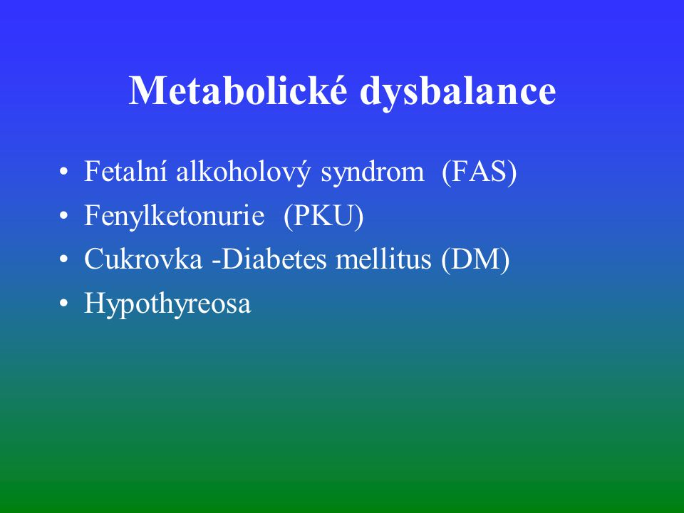 Metabolické dysbalance