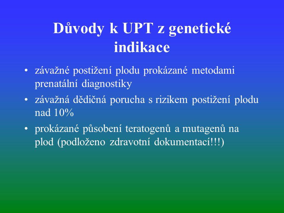 Důvody k UPT z genetické indikace