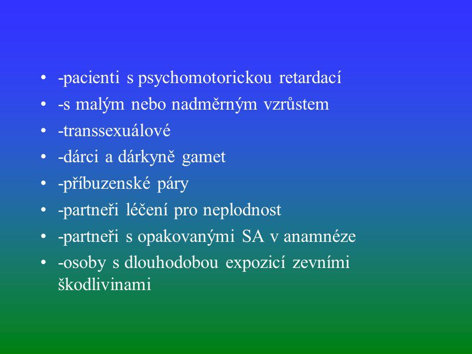 -pacienti s psychomotorickou retardací