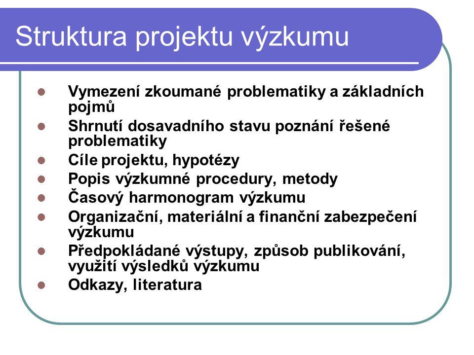 Struktura projektu výzkumu