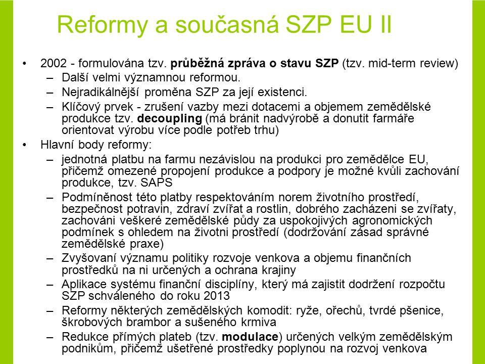 Reformy a současná SZP EU II