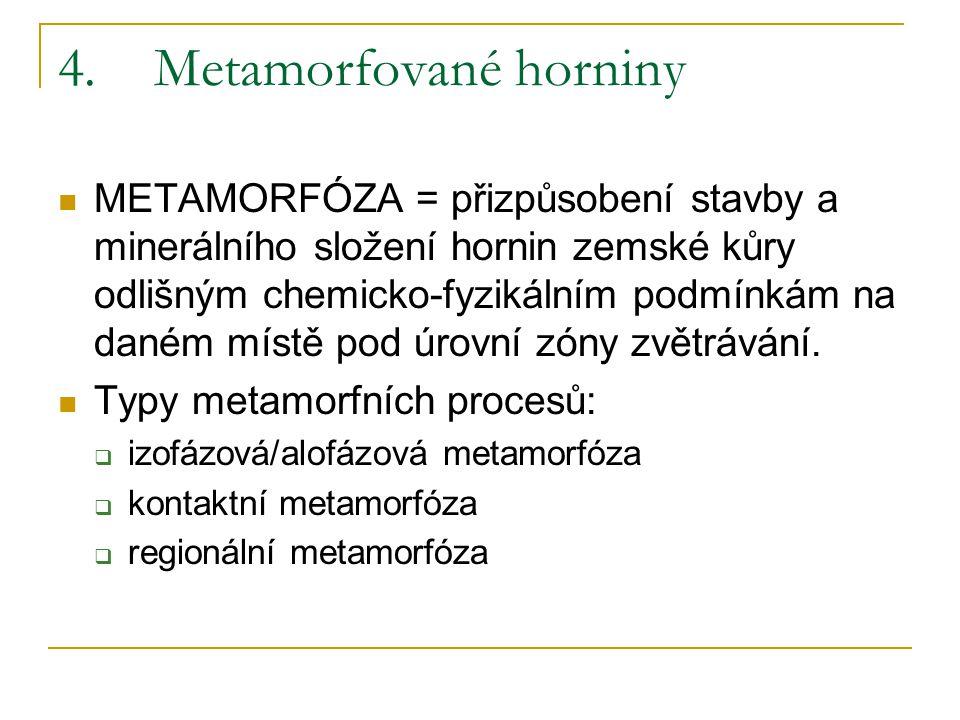 4. Metamorfované horniny