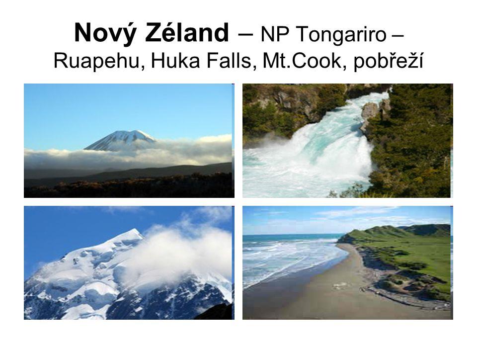 Nový Zéland – NP Tongariro – Ruapehu, Huka Falls, Mt.Cook, pobřeží