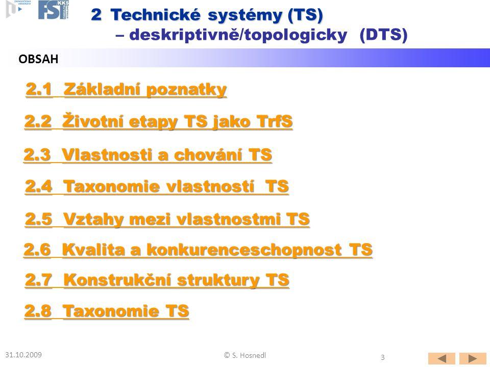 Technické systémy (TS) – deskriptivně/topologicky (DTS)
