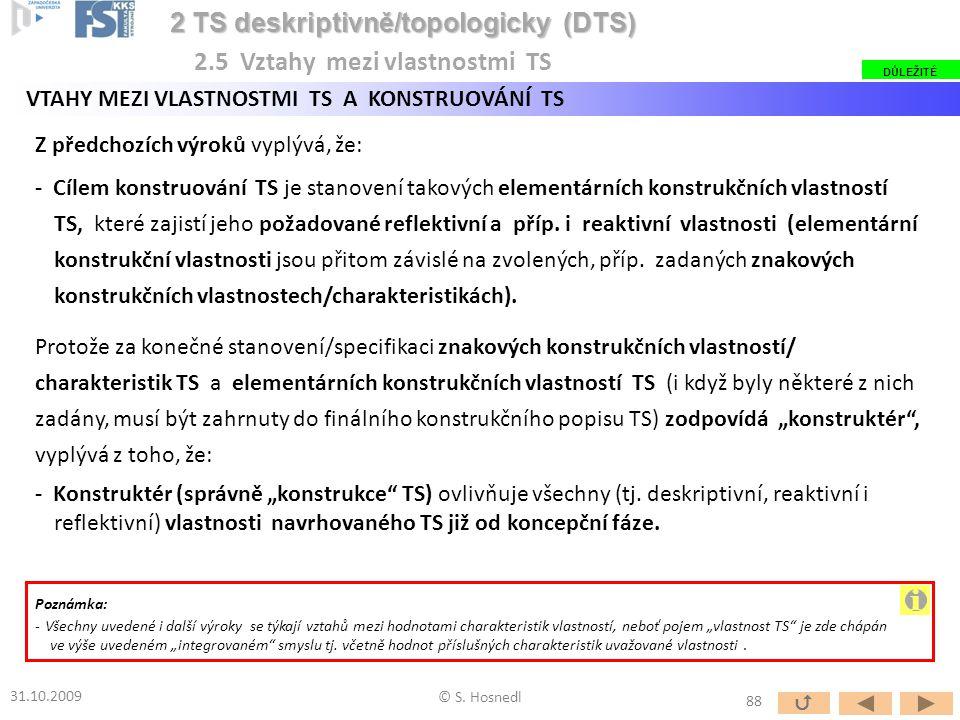 i 2 TS deskriptivně/topologicky (DTS) 2.5 Vztahy mezi vlastnostmi TS
