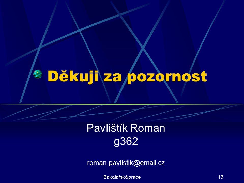 Pavlištík Roman g362 roman.pavlistik@email.cz