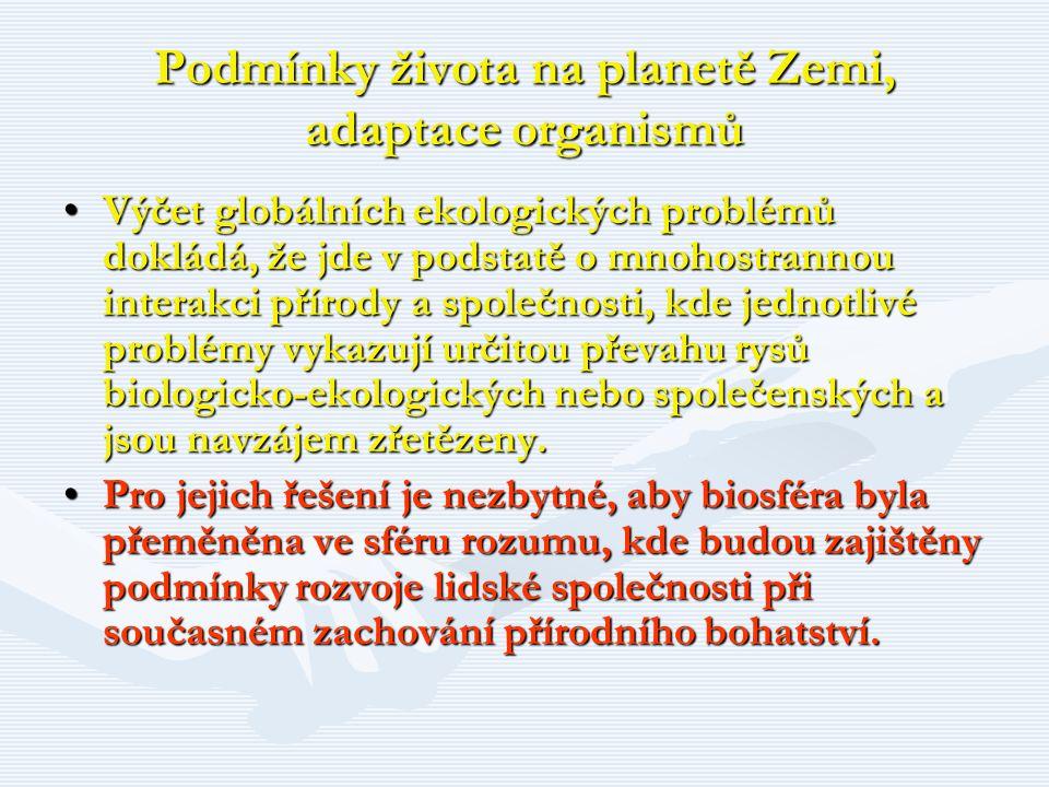 Podmínky života na planetě Zemi, adaptace organismů