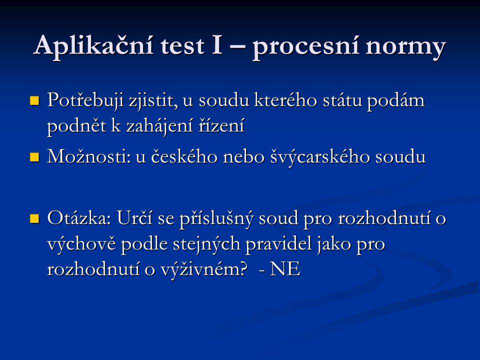 Aplikační test I – procesní normy