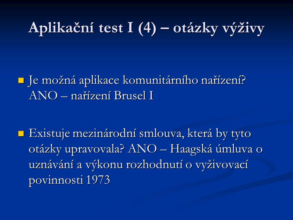 Aplikační test I (4) – otázky výživy