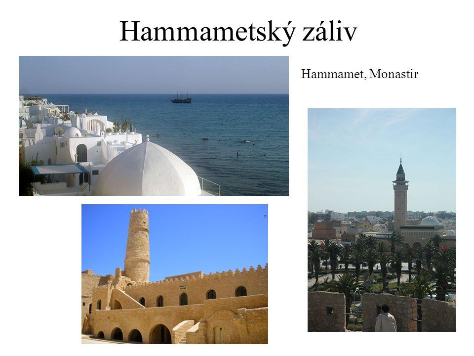 Hammametský záliv Hammamet, Monastir