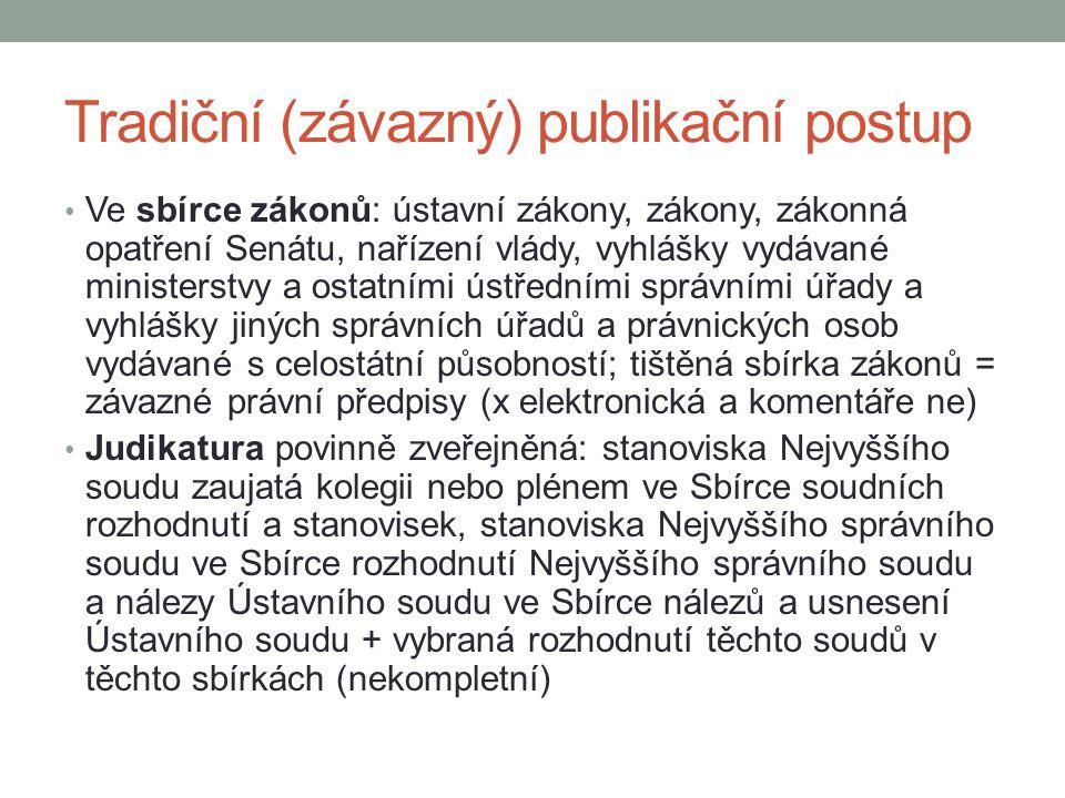 Tradiční (závazný) publikační postup