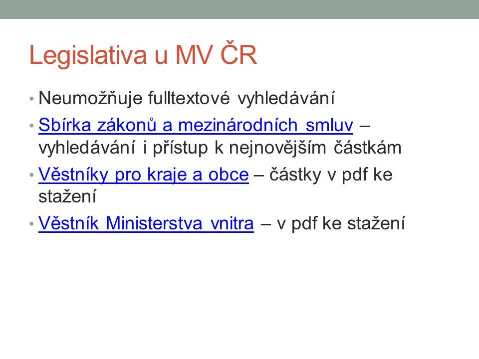 Legislativa u MV ČR Neumožňuje fulltextové vyhledávání