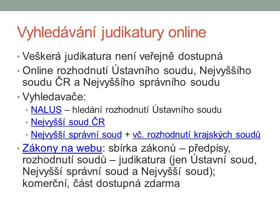 Vyhledávání judikatury online