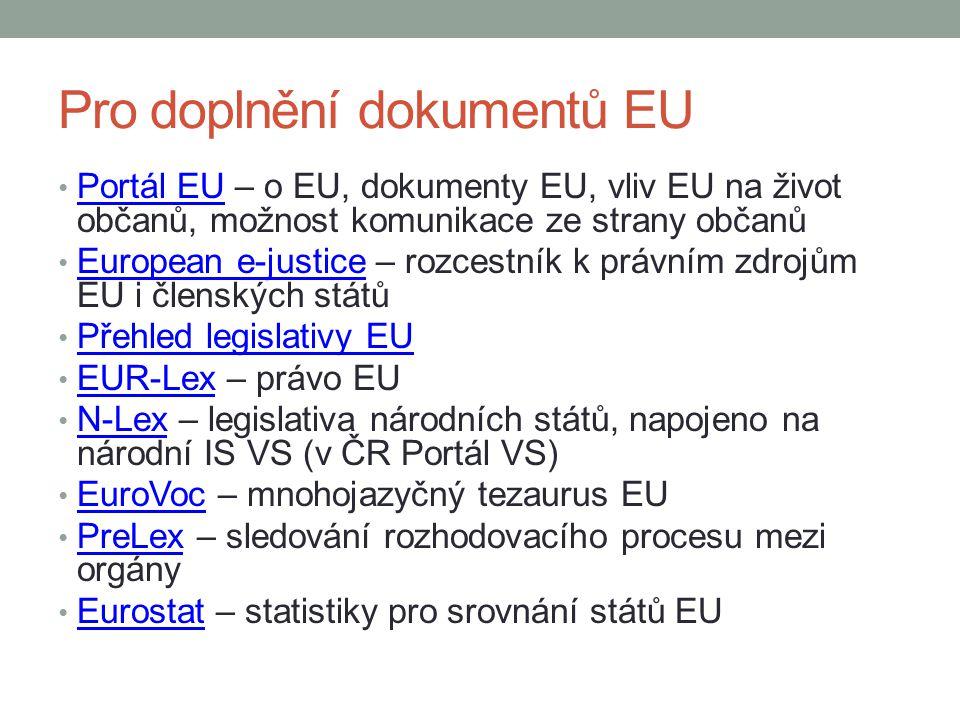 Pro doplnění dokumentů EU