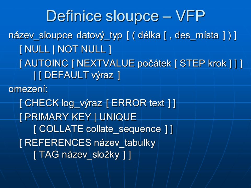 Definice sloupce – VFP