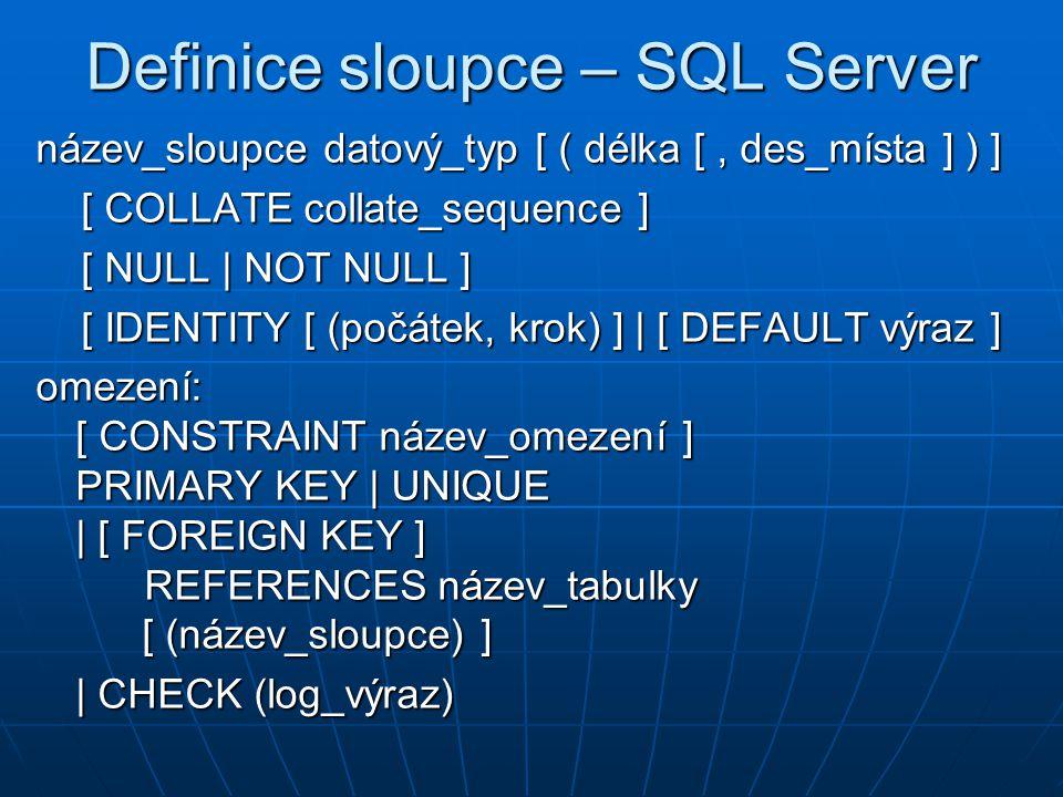 Definice sloupce – SQL Server