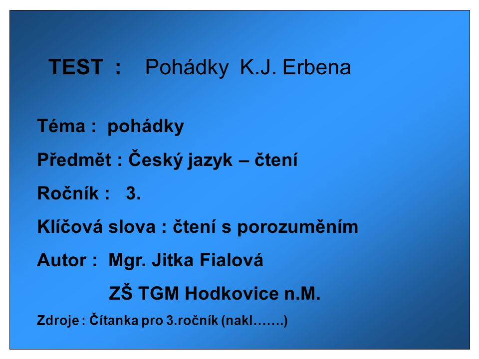 TEST : Pohádky K.J. Erbena