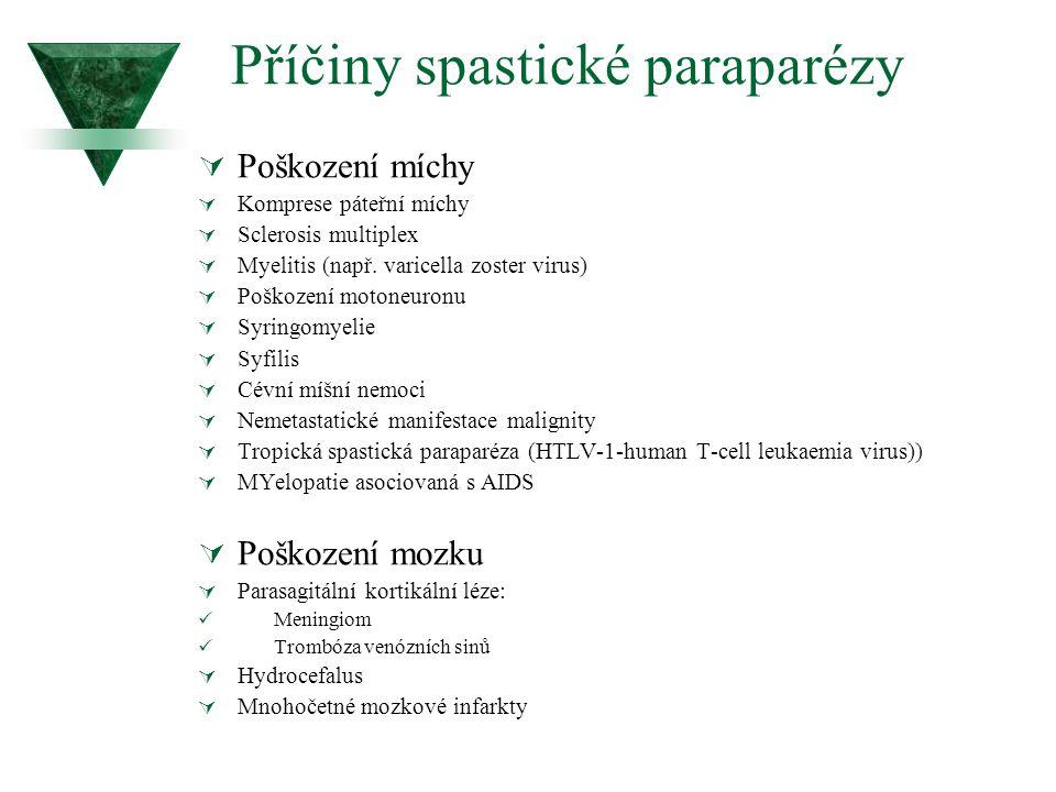 Příčiny spastické paraparézy