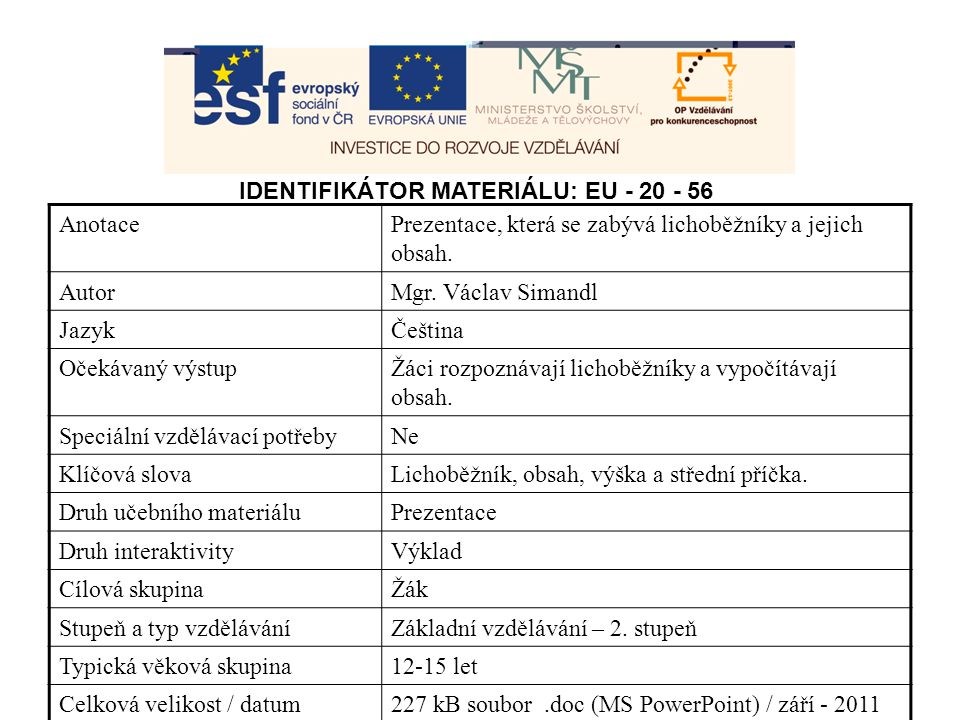 IDENTIFIKÁTOR MATERIÁLU: EU - 20 - 56