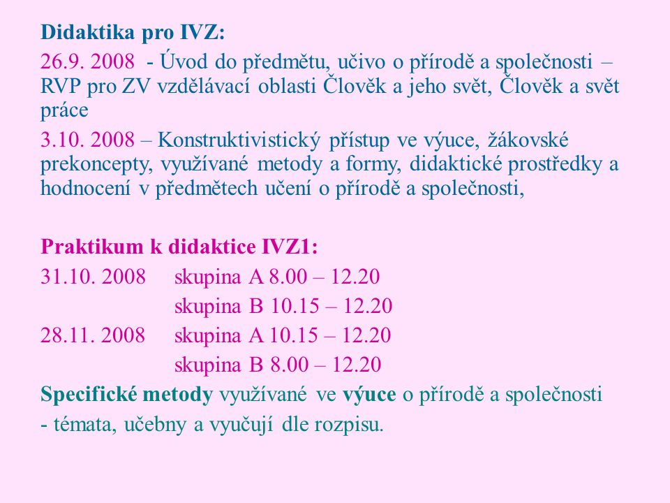 Didaktika pro IVZ: