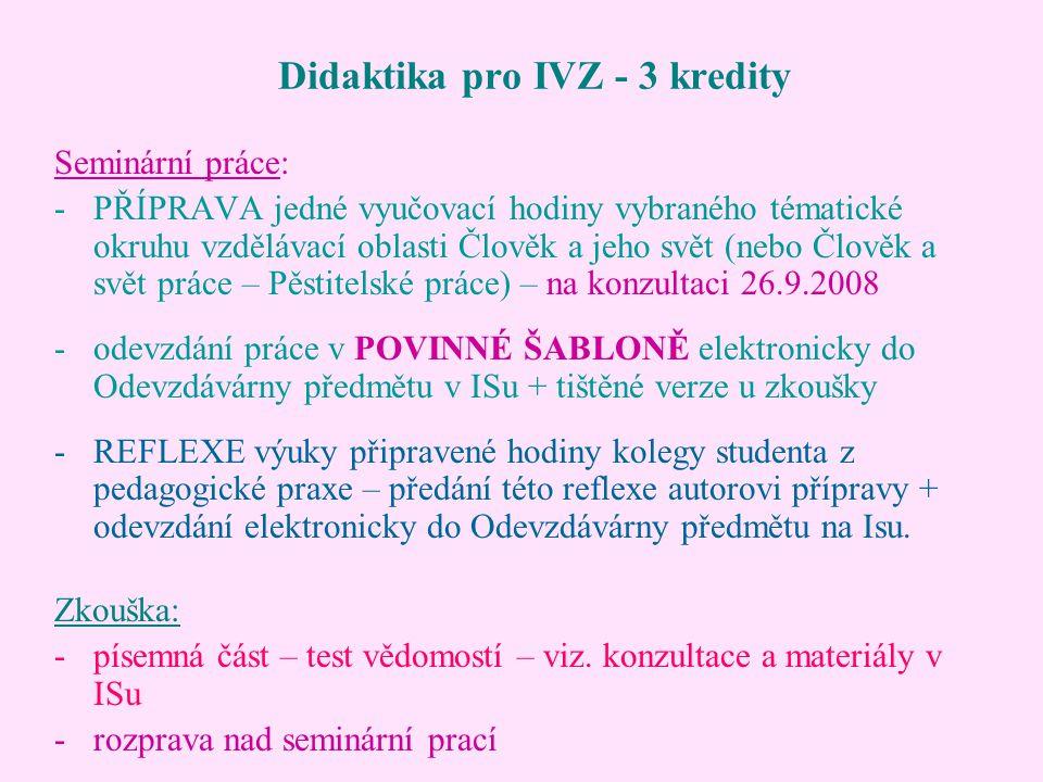 Didaktika pro IVZ - 3 kredity