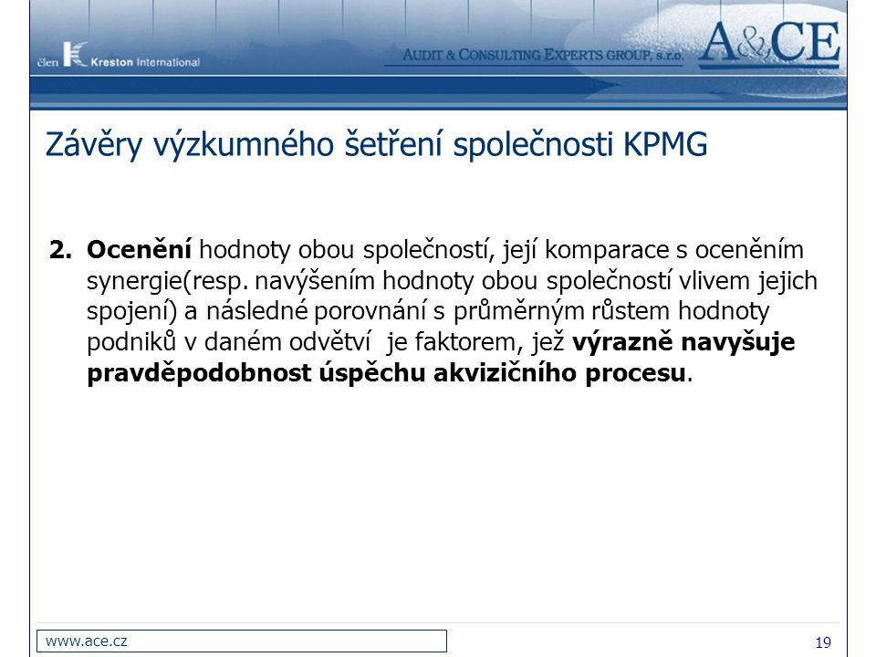 Závěry výzkumného šetření společnosti KPMG