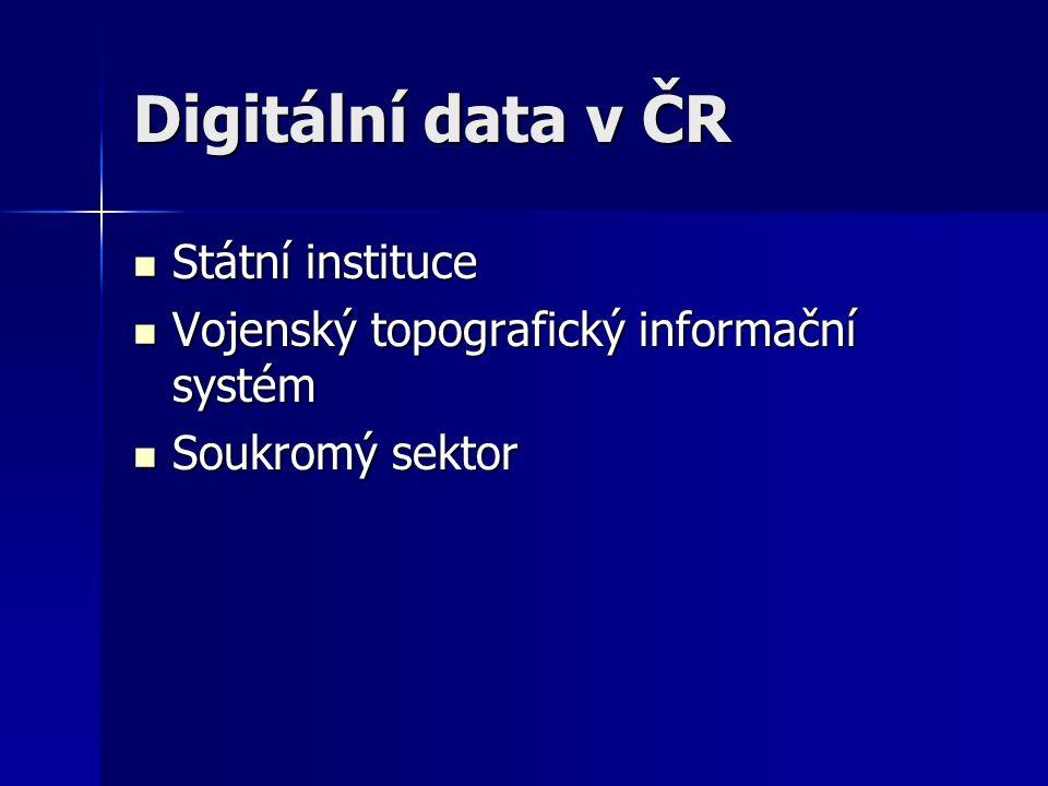 Digitální data v ČR Státní instituce