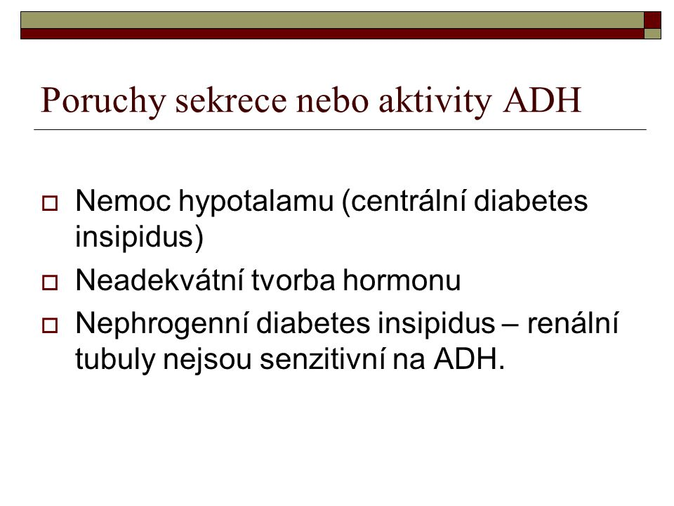 Poruchy sekrece nebo aktivity ADH