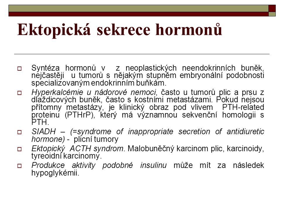 Ektopická sekrece hormonů