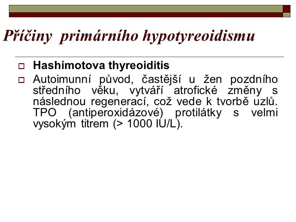 Příčiny primárního hypotyreoidismu