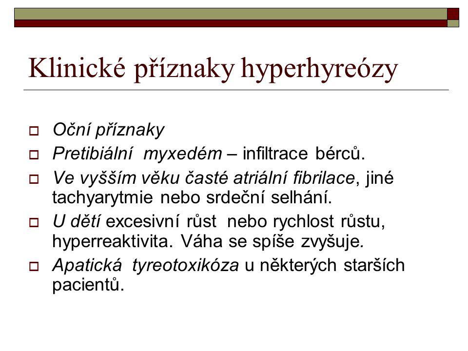 Klinické příznaky hyperhyreózy