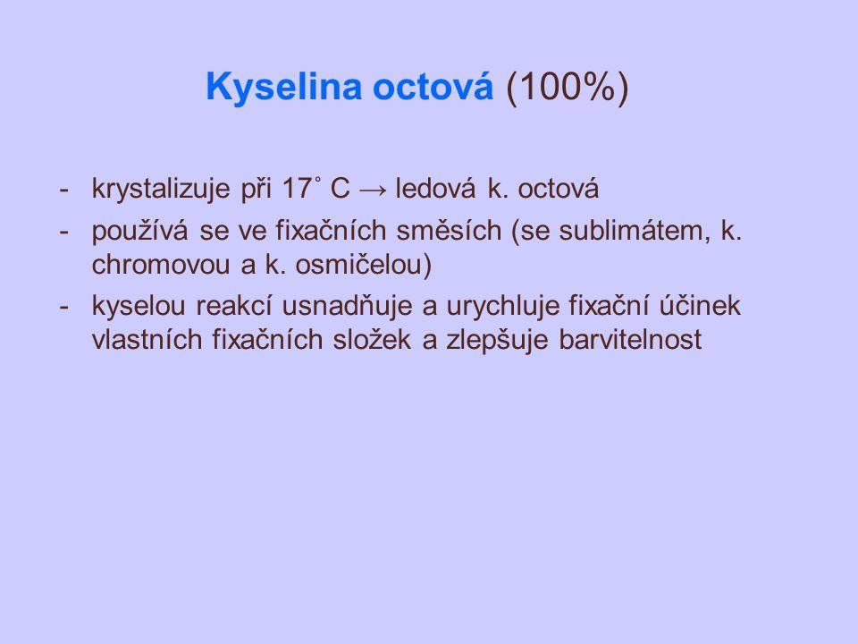Kyselina octová (100%) krystalizuje při 17˚ C → ledová k. octová