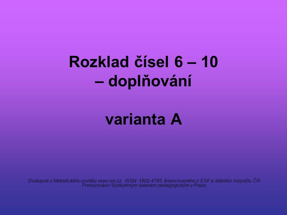 Rozklad čísel 6 – 10 – doplňování varianta A