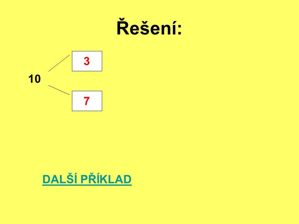 Řešení: 3 10 DALŠÍ PŘÍKLAD 7